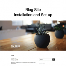 Blog Site Installation and Set-up