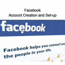 Facebook Account Creation and Set-up