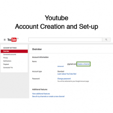 Youtube Account Creation and Set-up